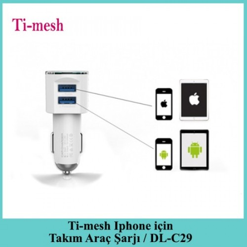Ti-mesh Iphone için Takım Araç Şarjı / DL-C29